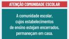 Novo Coronavírus - COVID19 (atenção comunidade escolar)