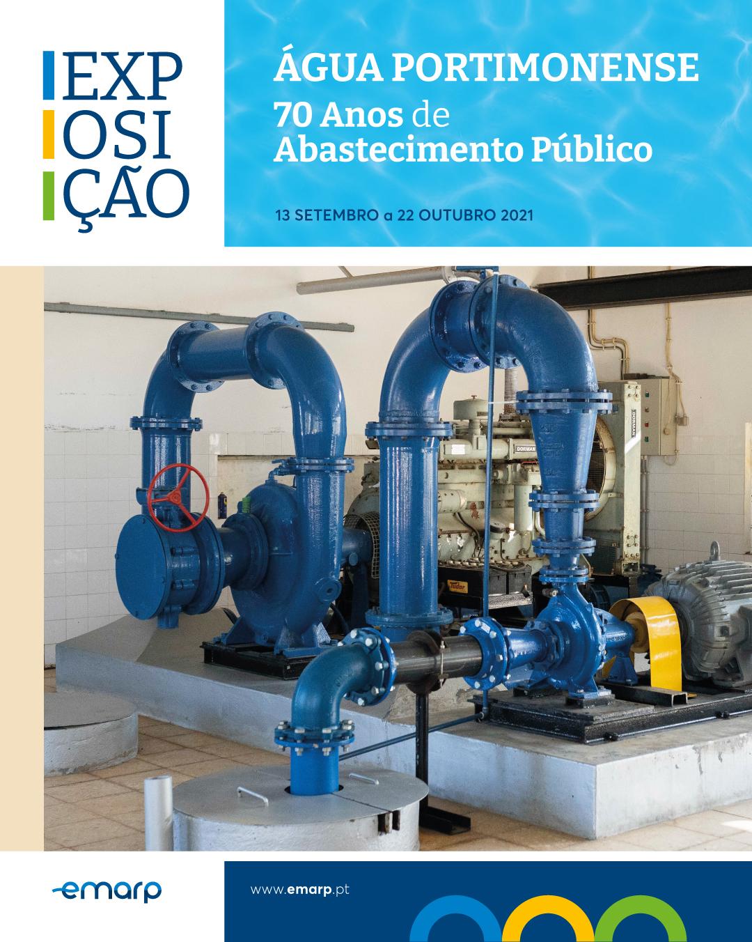 """Exposição """"Água Portimonense - 70 Anos de Abastecimento Público"""""""